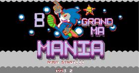 Grand Ma Mania