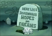 Squidward's hopes and dreams