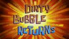 Возвращение Грязного Пузыря