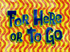 For Here or to Go title card