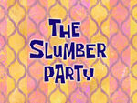 The Slumber Party