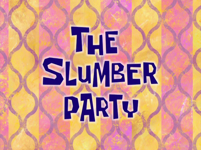 File:The Slumber Party.jpg