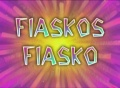 168b Episodenkarte-Fiaskos Fiasko