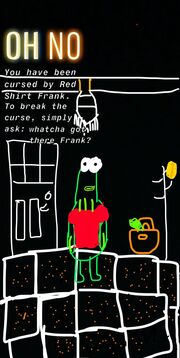 The red shirt Frank curse