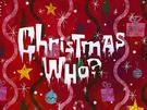 Christmas Who? title card