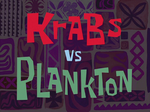 Krabs vs. Plankton title card