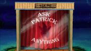 Ask Patrick Anything 001
