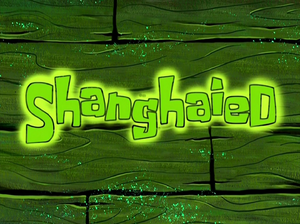Shanghaied title card
