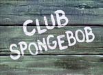 Club SpongeBob