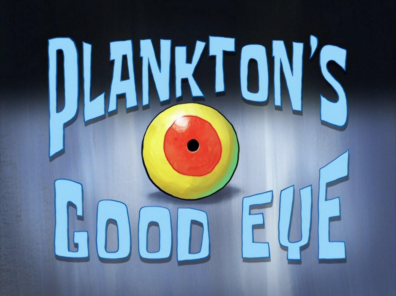 File:Plankton's Good Eye.jpg