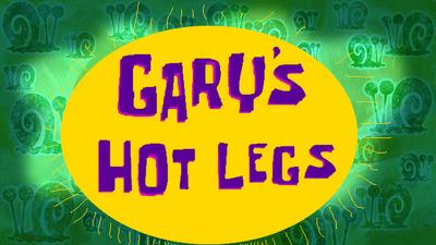 Gary's Hot Legs