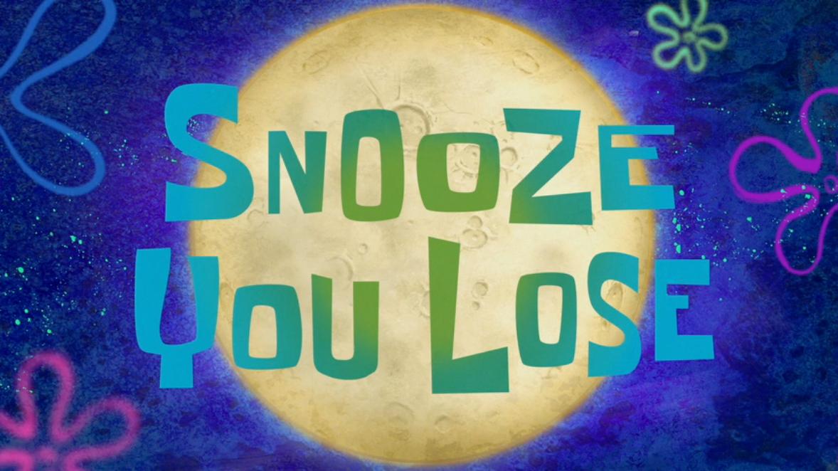 Snooze Lose HD