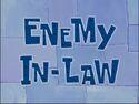 Enemy In-Law