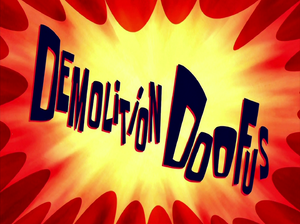 Demolition Doofus title card
