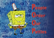 Looks like Mr. SquarePants understands P.O.O.P.