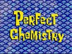 Perfect Chemistry