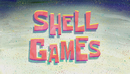 Shell Games TC