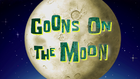 Goons on the Moon