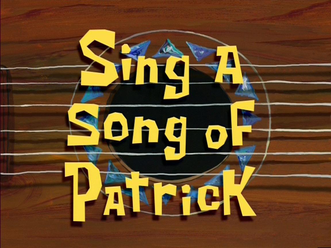 SpongeBob SquarePants charactergallerySing a Song of Patrick