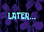 Later
