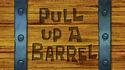 Pull Up a Barrel