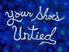 02x01a.У тебя шнурки не завязаны