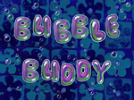 Bubble Buddy title card
