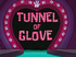 Tunnel of Glove title card