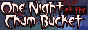 One Night at the Chum Bucket