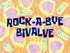 Rock-a-Bye Bivalve title card