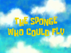 The Sponge Who Could Fly title card