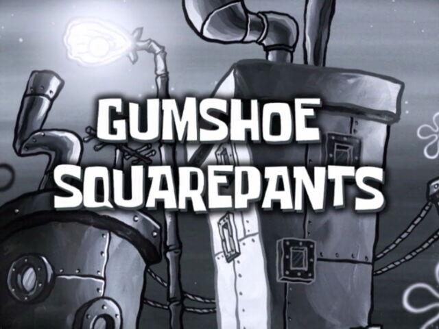 File:GumShoeSquarePants.jpg