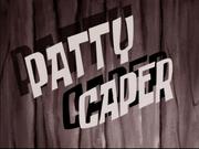Patty Caper