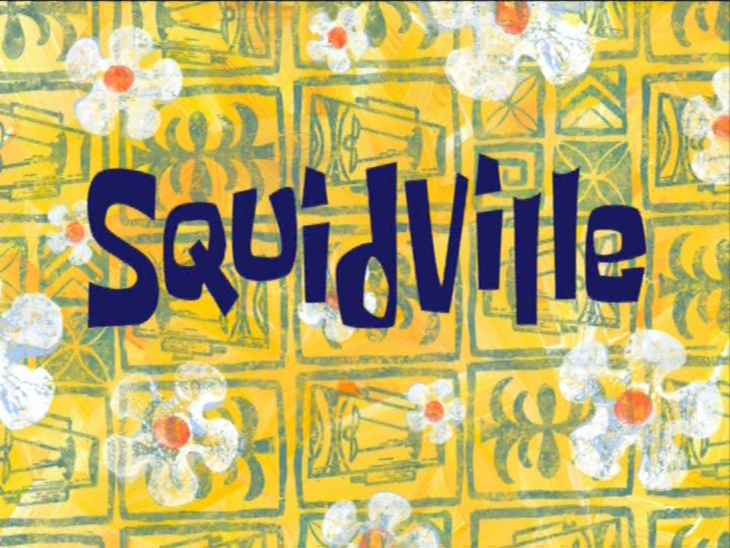squidville transcript encyclopedia spongebobia fandom