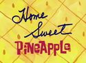 Home Sweet Pineapple