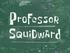 Professor Squidward title card