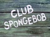 Клуб «Спанч Боб»