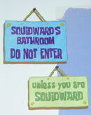 Do not enter. Unless you are Squidward