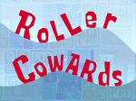 Roller Cowards title card