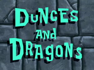 Dunces and Dragons title card