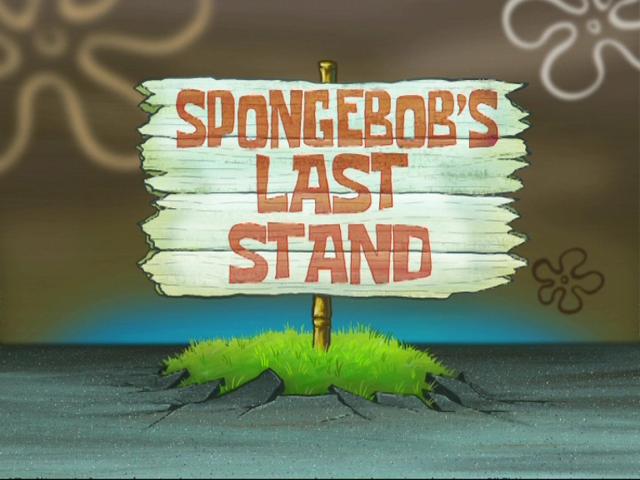 File:SpongeBob's Last Stand.png