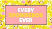 """""""Every SpongeBob ever"""" bumper 1 - Nicktoons"""