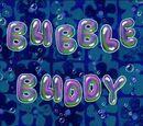 Bubble Buddy (transcript)