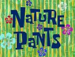 Nature Pants title card