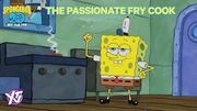 SpongeBob Iconic Moment The Passionate Frycook YTV