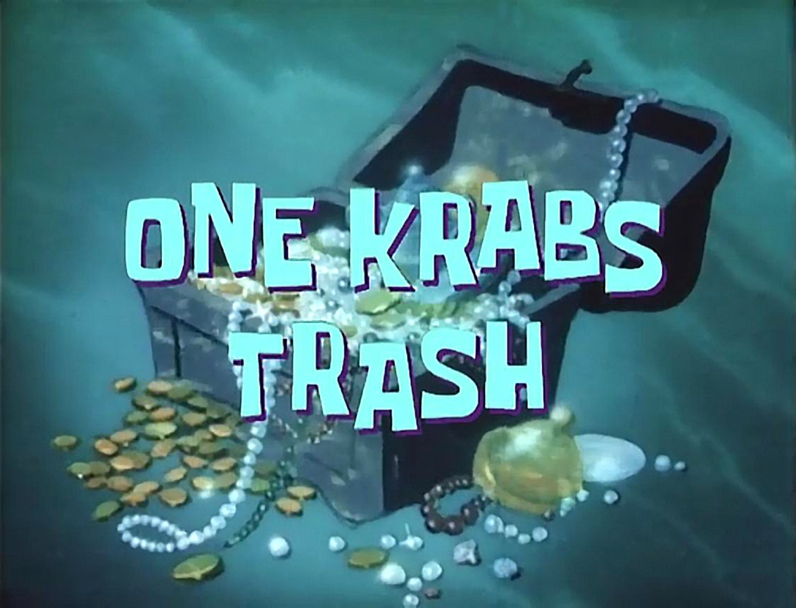 one krabs trash transcript encyclopedia spongebobia fandom