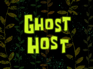 Ghost Host title card