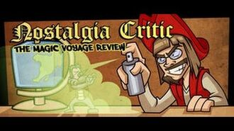 The Magic Voyage - Nostalgia Critic