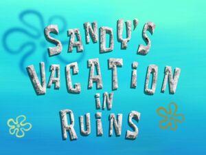 Sandy'sVacationInRuins