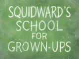 Squidward's School for Grown-Ups/transcript